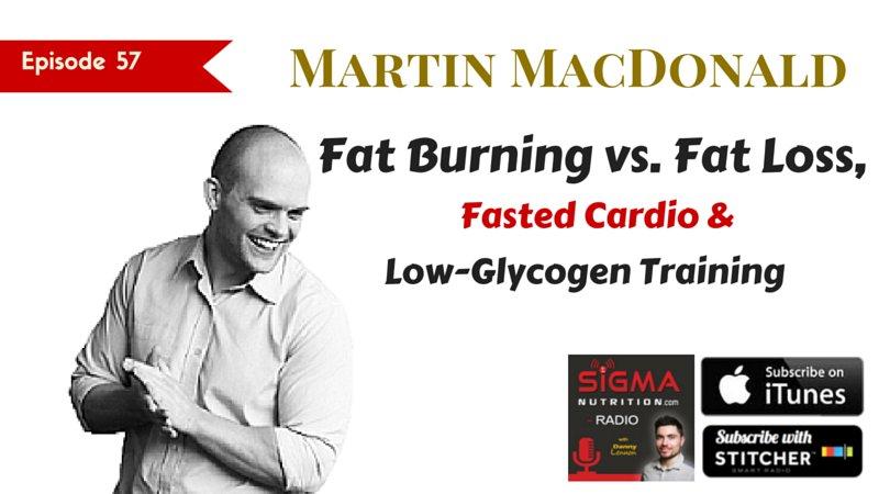 SNR #57 martin macdonald macnutrition podcast