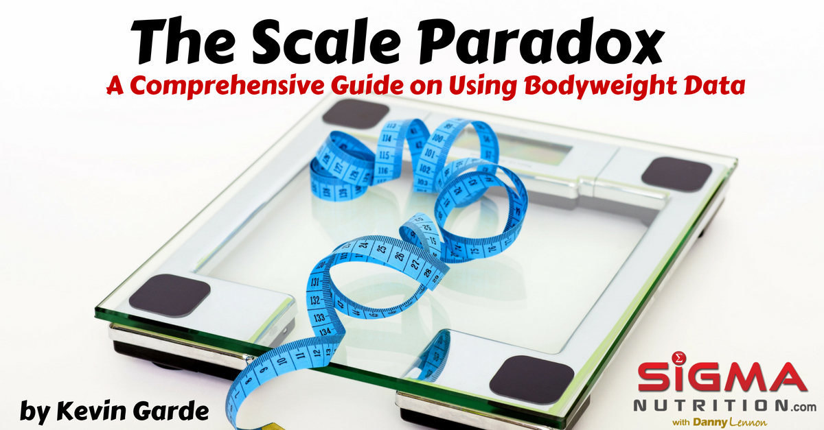 The Scale Paradox: A Comprehensive Guide on Using Bodyweight Data | Sigma Nutrition